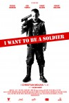 I Want to Be a Soldier Movie Download