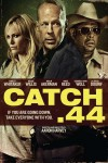 Catch .44 Movie Download