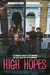 High Hopes Movie Download