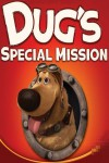 Dug's Special Mission Movie Download