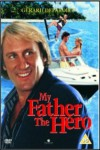 My Father the Hero Movie Download
