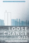 Loose Change 9/11: An American Coup Movie Download