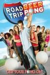Road Trip: Beer Pong Movie Download
