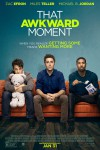 That Awkward Moment Movie Download