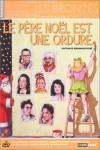 Le père Noël est une ordure Movie Download