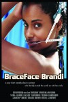 BraceFace Brandi Movie Download
