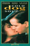 Cold Dog Soup Movie Download