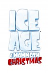 Ice Age: A Mammoth Christmas Movie Download