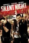 Silent Night, Zombie Night Movie Download