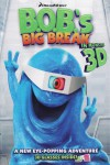 B.O.B.'s Big Break Movie Download