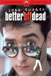Better Off Dead... Movie Download