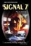 Signal Seven Movie Download