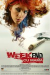 Weekend cu mama Movie Download