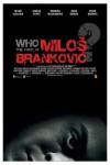 Milos Brankovic Movie Download