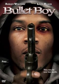 Moviery Com Download The Movie Bullet Boy Online In Hd Dvd Divx