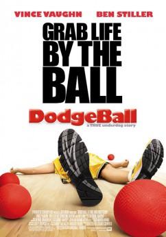 Dodgeball: A True Underdog Story Movie Download